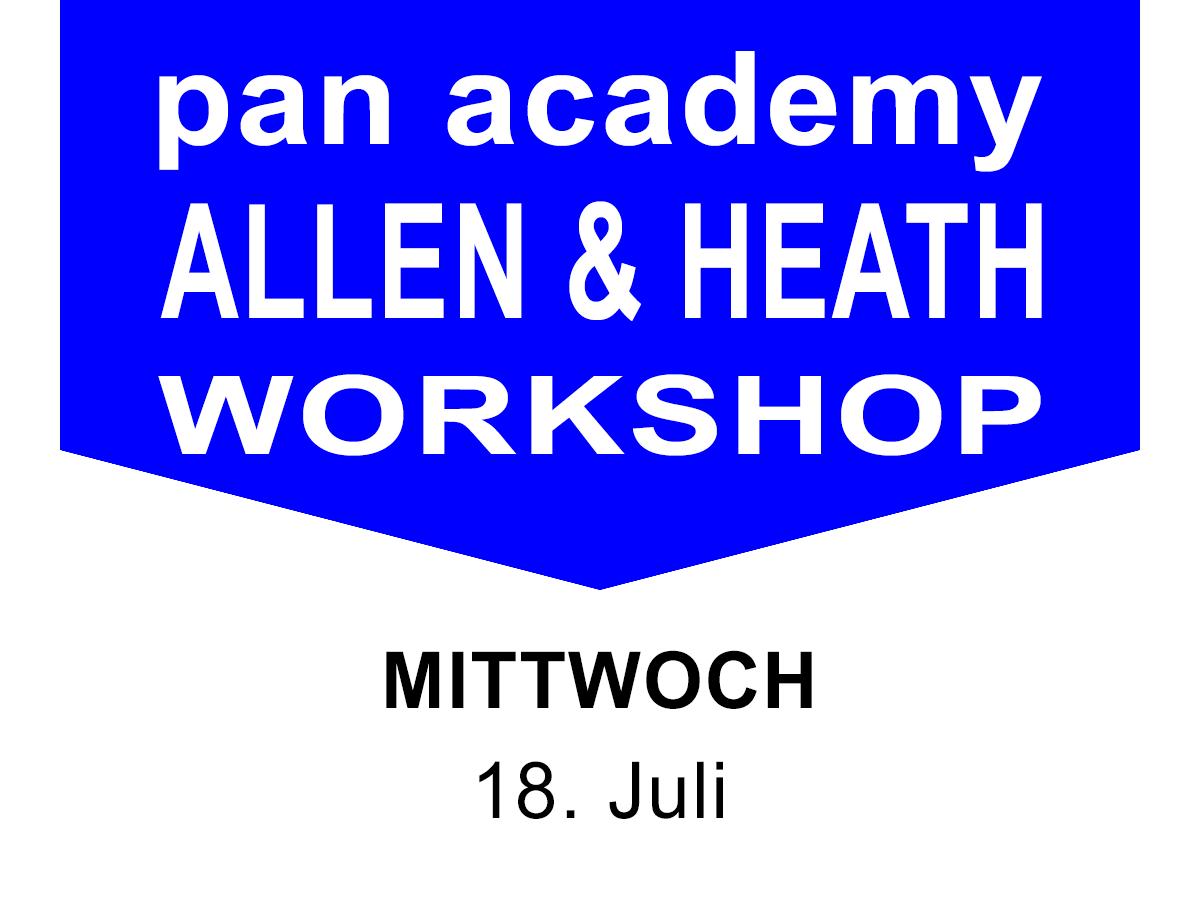 ALLEN & HEATH Workshop am 18. Juli 2018 bei pan-pro in der pan academy